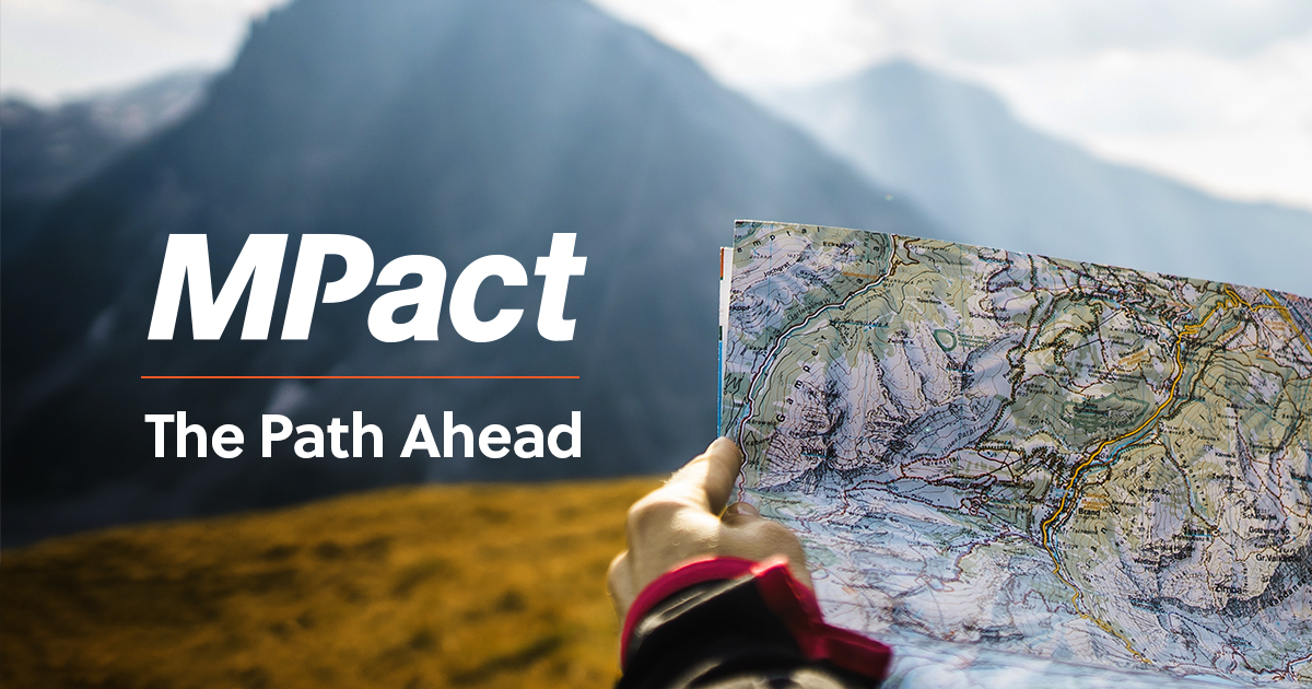 MPact: the path ahead