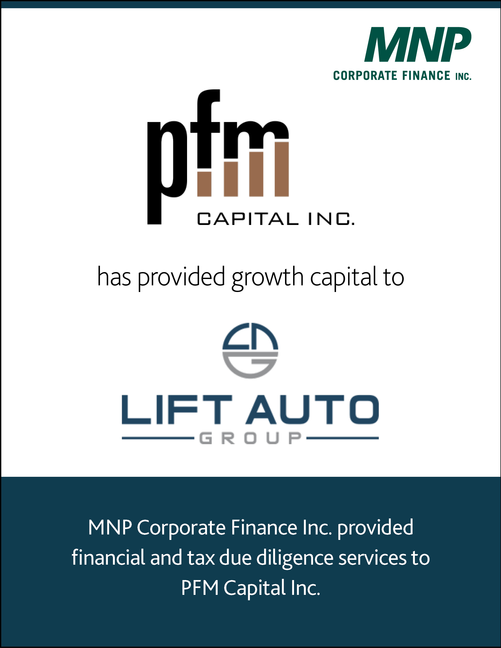 pfm capital inc has provided growth capital to Lift Auto Group