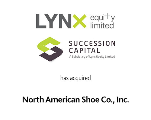 LYNX Equity Limited Succession Capital has acquired North American Shoe Co. Inc