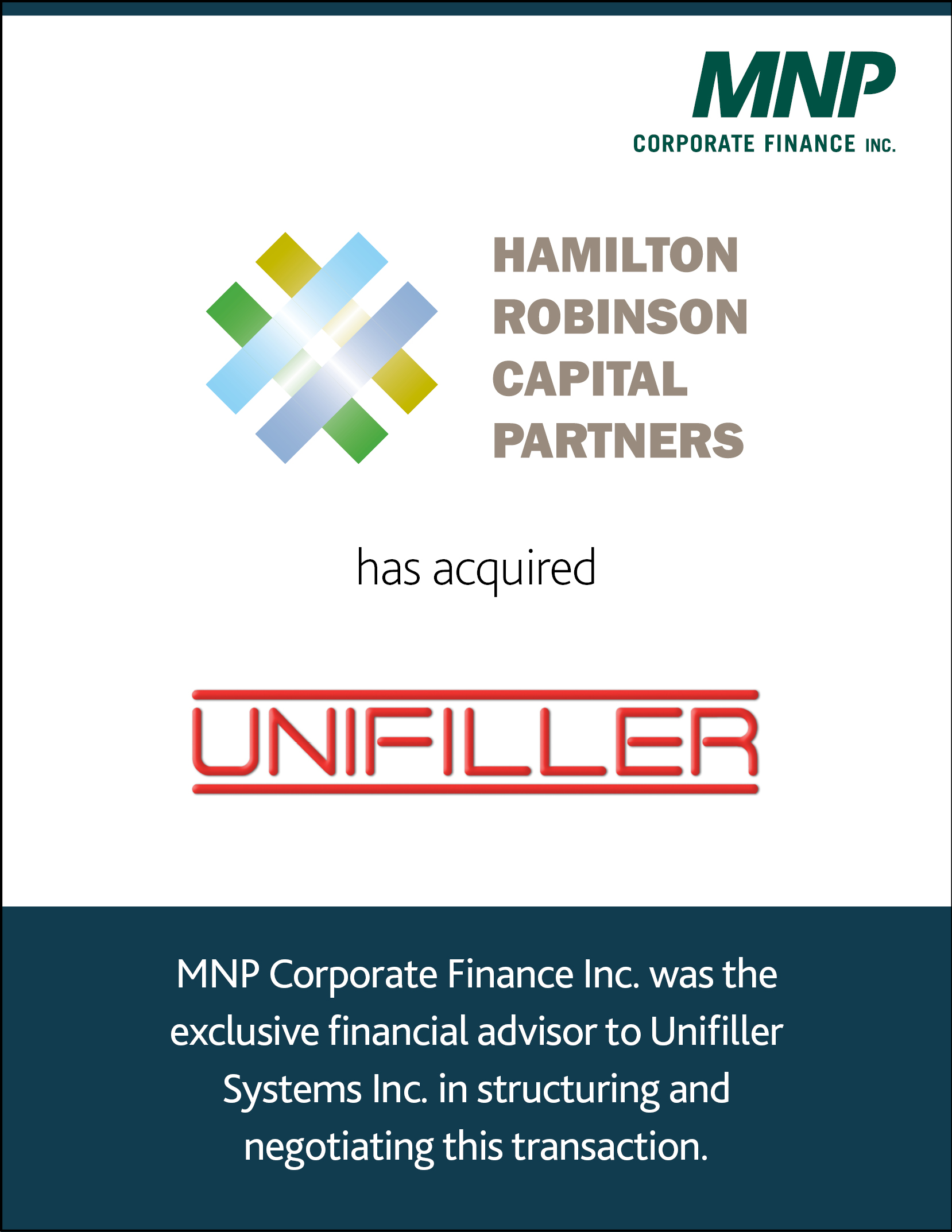 Hamilton Robinson Capital Partners LLC has acquired Unifiller Systems Inc.