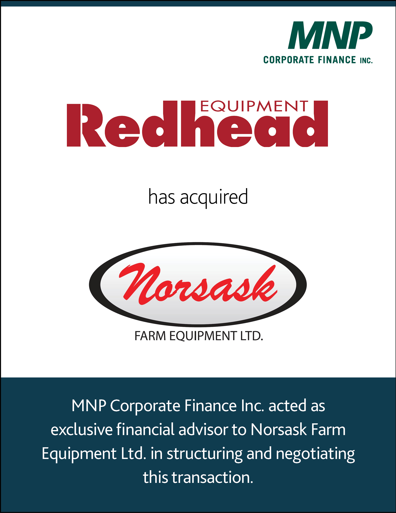 Redhead Equipment has acquired Norsask Farm Equipment Ltd.