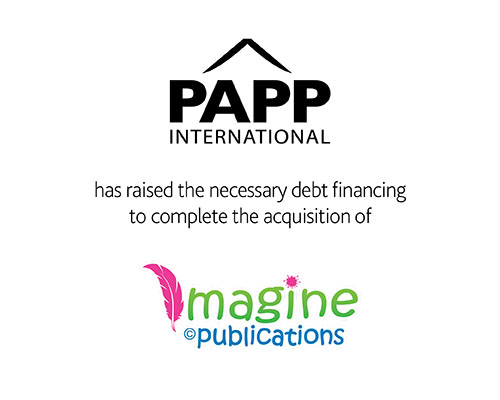 Papp International Inc. has raised the necessary debt financing to complete the acquisition of Imagine Publications Inc.