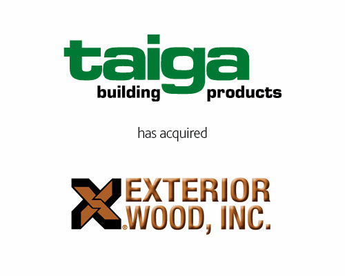 Taiga Building Products Ltd. has acquired Exterior Wood, Inc.